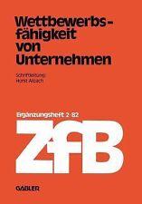 Zeitschrift Für Betriebswirtschaft: Wettbewerbsfähigkeit Von Unternehmen 2/82...