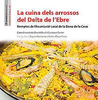 La cuina dels arrossos del Delta de l´Ebre. ENVÍO URGENTE (ESPAÑA)