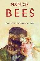 Man of Bees 2016 by YORK, OLIVER STUART Paperback Book 9780797461574 NEW