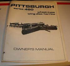 VINTAGE PITTSBURGH SERIES 460 WHEEL TYPE WING DISC HARROW OWNERS MANUAL