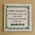 Irish Tile Trivet Irish Diplomacy The Ability to Tell a Man to go to Hell