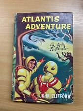 1958 JOHN CLIFFORD ATLANTIS ADVENTURE 1ST EDITION SCIENCE FICTION HB BOOK (P3)