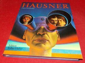 Hans Holländer - Rudolf Hausner - Werkmonographie