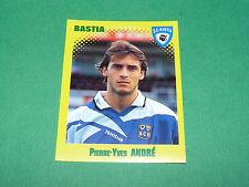 N°31 PIERRE-YVES ANDRE SC BASTIA SCB FURIANI PANINI FOOT 98 FOOTBALL 1997-1998
