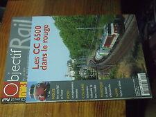 3µ? revue Objectif Rail n°3 CC 6500 Rame TEE Bort-Aurillac Abreschviller Silésie