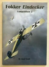 Fokker Eindecker Compendium 2 by Josef Scott, Windsock Datafile Special, WWI