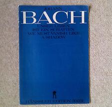 Bach: VOCAL SCORE: dobbiamo svanire come un'ombra: Hanssler Edition