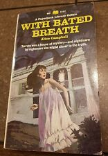 With Bated Breath by Alice Campbell A PB Library Gothic 1968 First Print