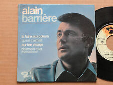 """DISQUE 45T DE ALAIN BARRIERE AVEC LANGUETTE  """" LA FOIRE AUX COEURS """""""