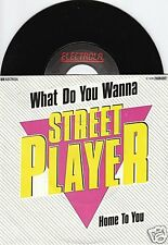 STREETPLAYER What Do You Wanna 45