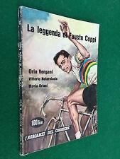 Orio VERGANI - LA LEGGENDA DI FAUSTO COPPI Romanzi Corriere 1960) Libro Ciclismo