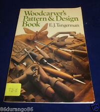 Woodcarver's Pattern and Design Book by Elmer J. Tangerman (1986, Paperback)