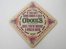 Beer Bar Coaster ~ 1994 A-B O'Doul's ~ OUTBACK STEAKHOUSE Down Under Bonzer Brew