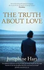 The Truth About Love, Josephine Hart | Paperback Book | Good | 9781844085620