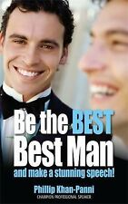 Be the Best Best Man: And make a stunning speech! (How to)