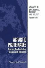 Advances in Experimental Medicine and Biology: Aspartic Proteinases Vol. 362...