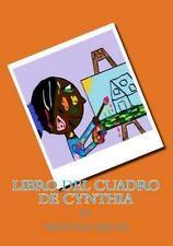 Libro Del Cuadro de Cynthia by Nkiyasi Helm (2013, Paperback)