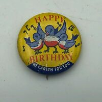 "Vintage HAPPY BIRTHDAY He Careth For You RWB Birds 1"" Button Pin Pinback Q5"