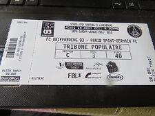 TICKET NEUF EUROPA LEAGUE : FC DEIFFERDENG 03 - PARIS SAINT GERMAIN 18-08-2011
