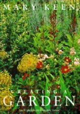 Creating a Garden by Keen, Mary Hardback Book The Cheap Fast Free Post