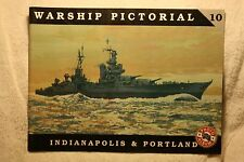 Warship Pictorial Vol. 10 : Indianapolis and Portland Good Condition