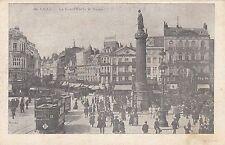 Lille CPA Grande Place La Deesse Tram animée Frankreich France 1703233