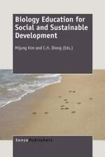 Biology Education for Social and Sustainable Development by C. H. Diong and...