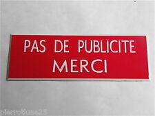 plaque gravée PAS DE PUBLICITE MERCI STOP PUB ((2 versions) petit format