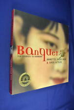 BANQUET Annette Shun Wah & Greg Aitkin HISTORY OF CHINESE FOOD IN AUSTRALIA book