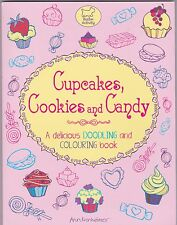 Cupcakes, Cookies and Candy- Doodling and Colouring Book - Activity Book