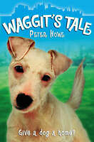 Waggit�s Tale, Howe, Peter, Used; Very Good Book