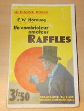 POLICIER EW HORNUNG UN CAMBRIOLEUR AMATEUR RAFFLES LE DISQUE ROUGE 1932