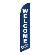 Welcome Worship With Us Church Feather Banner Swooper Flag - FLAG ONLY