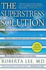 The SuperStress Solution: 4-week Diet and Lifestyle Program Lee M.D., Roberta H