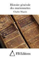 Histoire Générale des Marionnettes by Charles Magnin (2015, Paperback)