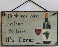 Wine Sign Drink No Wine Before it's Time Winery Tasting Plaque Decoration Decor