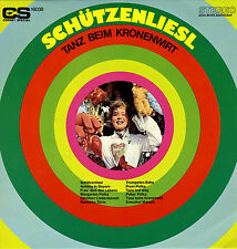 LP  Schützenliesl - Tanz beim Kronenwirt - Die Münchner Kindl Musikanten