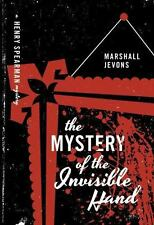 THE MYSTERY OF THE INVISIBLE HAND - JEVONS, MARSHALL - NEW PAPERBACK BOOK