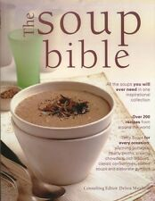 SOUP BIBLE : All The Soups You Need by Debra Mayhew : WH1-R6E : PB524 : NEW BOOK