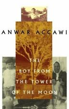 The Boy from the Tower of the Moon by Anwar Accawi (2009, Paperback)
