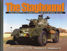 The Staghound Visual History Of T17E Serie Armored Car In Allied Service 1940-45
