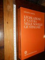 libro :Giuliana Lanata Legislazione e Natura nelle Novelle Giustinianee Ed Scien