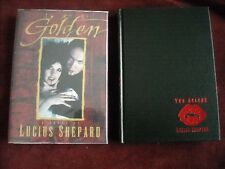 Lucius Shepard - THE GOLDEN - Signed 1st/1st