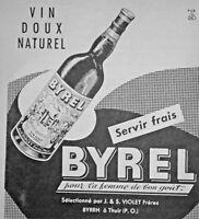 PUBLICITÉ 1956 BYREL POUR LA FEMME DE BON GOÛT VIN DOUX NATUREL SERVIR FRAIS