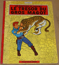 CHICK BILL -11- / Le trésor du gros magot / EO Belge 1962 / BE-