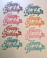 Happy Birthday With Balloons Card Topper Die Cuts Enough For A Party. 16 Pcs
