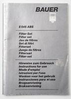Bedienungsanleitung Bauer E545 ABS Filter-Set Gebrauchsanleitung