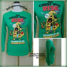 Revenge of the Zombie Slices The Crust will Rise Green Thermal Top Blouse S/M