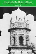 NEW The Cambridge History of Islam, Vol. 2B: Islamic Society and Civilization