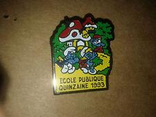 PIN'S PINS Schtroumpfs Ecole publique quinzaine 1993